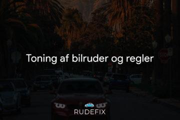 Toning af bilruder og regler